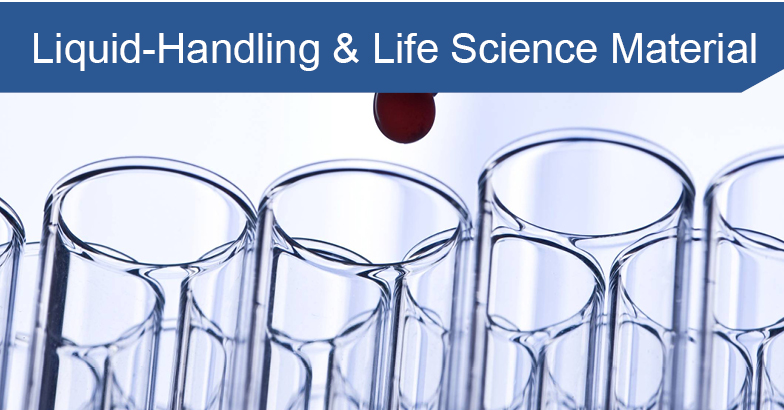 Liquid-Handling & Life Science Material